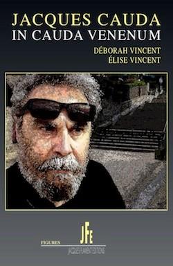 """Livre """"Jacques Cauda, in Cauda venenum"""""""